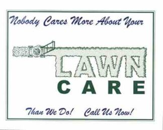 3511 Nobody Cares More About Your Lawn
