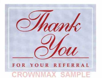 2589 Thank You For Your Referral