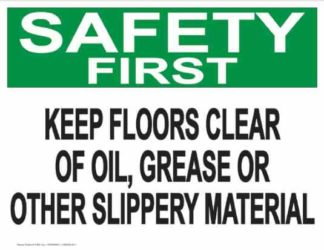 21846 Safety First Keep Floors Clear Of Oil, Grease