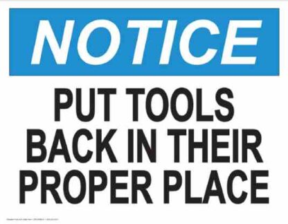 21844 Notice Put Tools Back In Their Proper Place