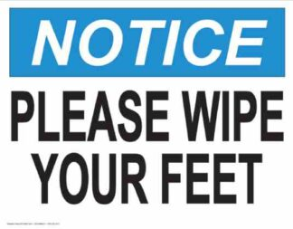21842 Notice Please Wipe Your Feet