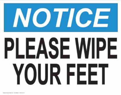21842 Notice Please Wipe Your Feet