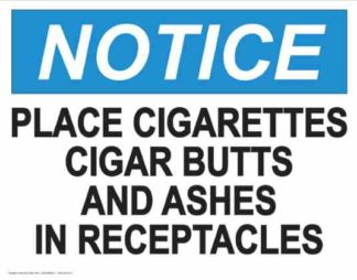 21841 Notice Place Cigarettes And Ashes In Receptacles