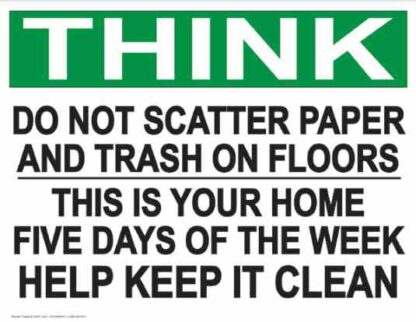 21853 Think Do Not Scatter Paper And Trash On Floors