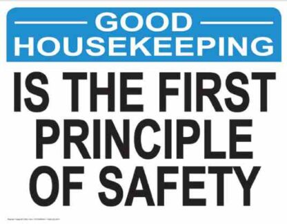 21862 Good Housekeeping Is The First Principle Of Safety