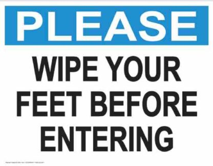 21860 Please Wipe Your Feet Before Entering