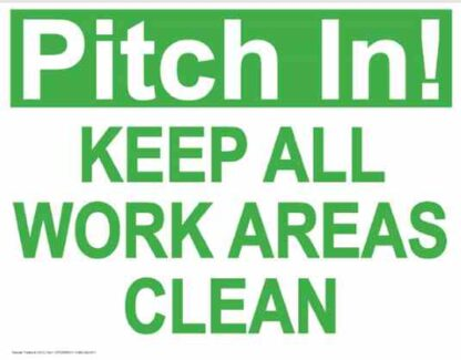 21872 Pitch In! Keep All Work Areas Clean