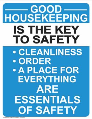 21866 Good Housekeeping Is The Key To Safety Vertical Blue