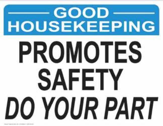 21865 Good Housekeeping Promotes Safety Do Your Part