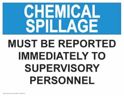 21331 Chemical Spillage Must Be Reported Immediately