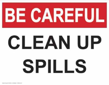 21330 Be Careful Clean Up Spills