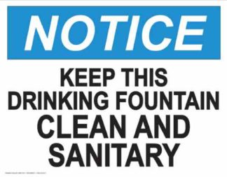 21840 Notice Keep This Drinking Fountain Clean