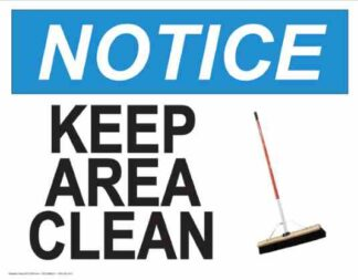 21839 Notice Keep Area Clean Broom Logo