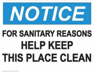 21838 Notice For Sanitary Reasons Keep This Place Clean