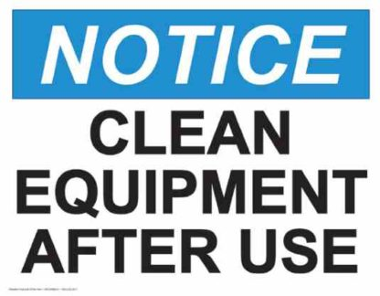 21836 Notice Clean Equipment After Each Use