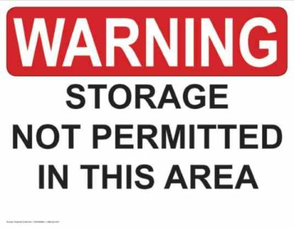 21334 Warning Storage Not Permitted In this Area