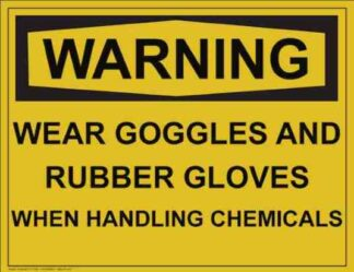 21317 Warning Wear Goggles & Gloves