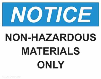 21329 Notice Non-Hazardous Materials Only