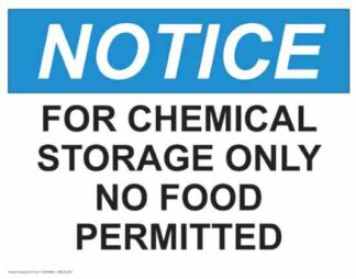 21327 Notice For Chemical Storage Only No Food
