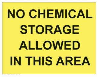 21307 No Chemical Storage In this Area