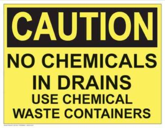 21302 Caution No Chemicals In Drains (Yellow)