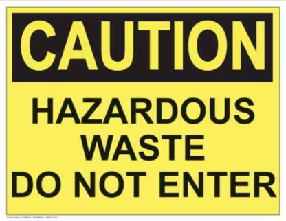 21298 Caution Hazardous Waste Do Not Enter (Yellow)