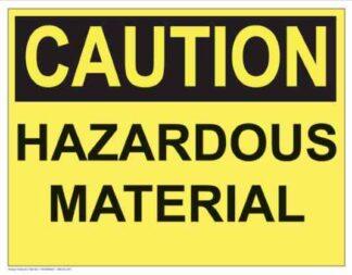 21284 Caution Hazardous Material (Yellow)
