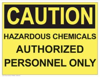 21292 Caution Hazardous Chemicals Authorized Personnel