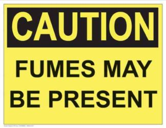 21291 Caution Fumes May Be Present (Yellow)