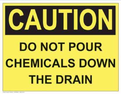 21289 Caution Do Not Pour Chemicals Down the Drain