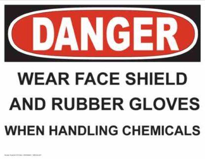 21273 Danger Wear Face Shield & Gloves When Handling