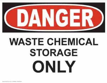 21271 Danger Waste Chemical Storage Only