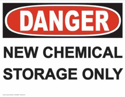 21265 Danger New Chemical Storage Only