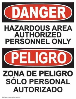 21279 Danger Hazardous Area Bilingual Vertical