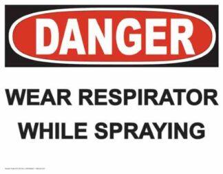 21276 Danger Wear Respirator While Spraying