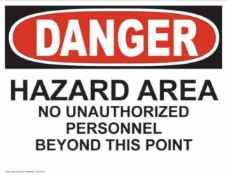 21250 Danger Hazard No Unauthorized Personnel
