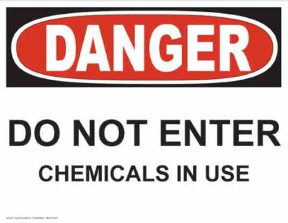 21248 Danger Do Not Enter Chemicals In Use
