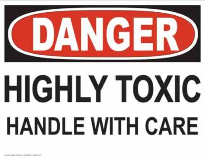 21260 Danger Highly Toxic Handle With Care