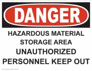 21255 Danger Hazardous Material Storage Area
