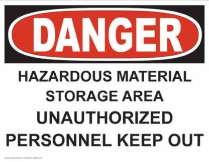 21255 Danger Hazardous Material Storage Area