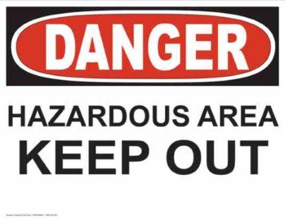 21252 Danger Hazardous Area Keep Out