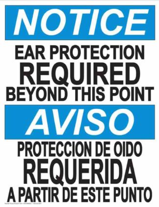 22840 Notice Ear Protection \Beyond This Point (Bilingual)