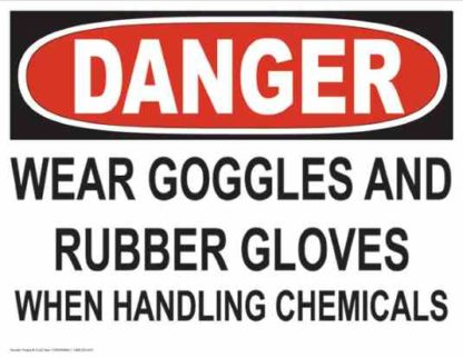21242 Danger Wear Goggles and Rubber Gloves