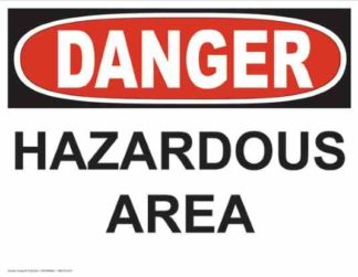 21239 Danger Hazardous Area