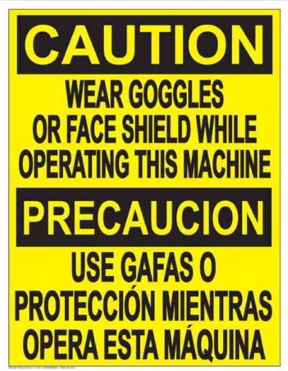 22826 Caution Wear Goggles Or Face Shield Bilingual