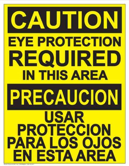 22825 Caution Eye Protection Required In This Area Bilingual