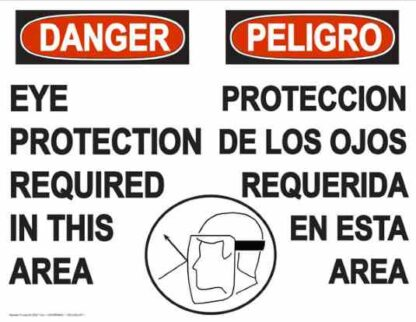 22822 Danger Eye Protection Required Bilingual Face Shield)
