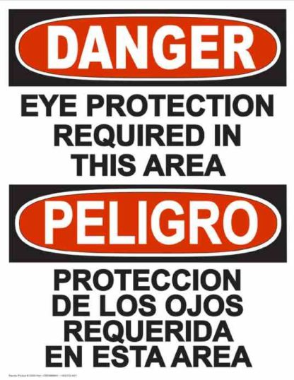 22821 Danger Eye Protection Required In This Area Bilingual
