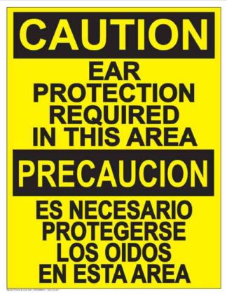 22835 Caution Ear Protection Required In This Area