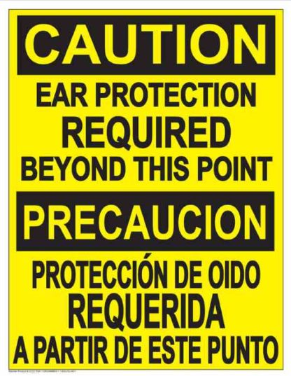22834 Caution Ear Protection Required Beyond This Point